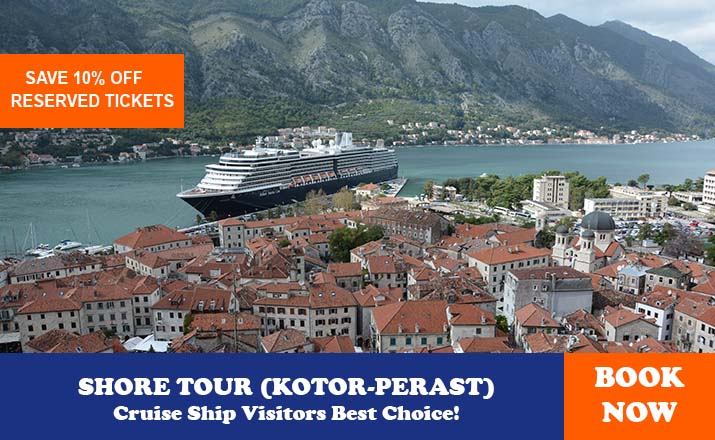 SHORE TOUR KOTOR PERAST